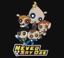 Powerpuff Goonies Never Say Die Kids Tee