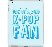 ONE OF A KIND k-pop fan iPad Case/Skin