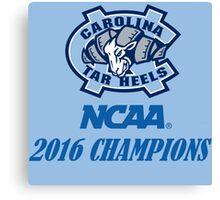 North Carolina Tar Heels NCAA 2016 Champions Canvas Print