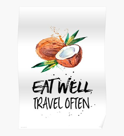 Coconuts Eat well, travel often Poster