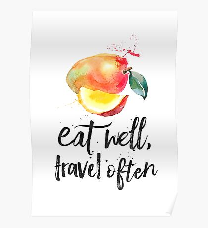 Mango - Eat well, travel often quote Poster