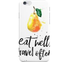 Pear - Eat well, travel often iPhone Case/Skin