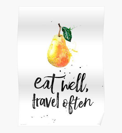 Pear - Eat well, travel often Poster