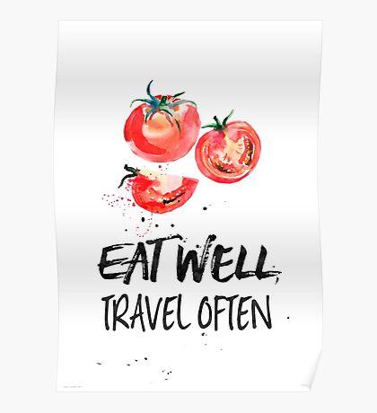 Tomato Eat well, travel often Poster