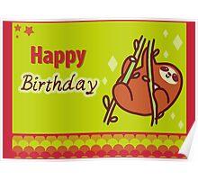 Cute Happy Birthday Sloth Greeting Poster