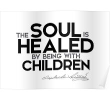 soul is healed - dostoevsky Poster