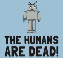 Robot Humans Dead Kids Tee