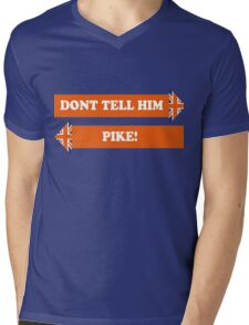 Dad's Army –Don't Tell Him Pike! Mens V-Neck T-Shirt