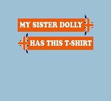 Dad's Army –My Sister Dolly... Classic T-Shirt