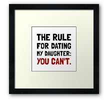 Dating Daughter Rule Framed Print