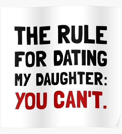 Dating Daughter Rule Poster