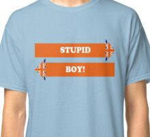 Dad's Army –Stupid Boy! Classic T-Shirt