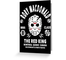 Rory Macdonald The Red King Greeting Card