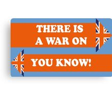 Dad's Army –There is a War On... Canvas Print