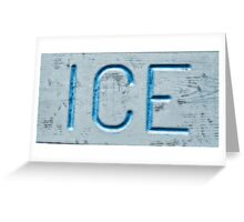 ICE Cold Greeting Card
