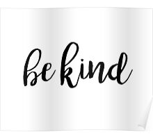 Be Kind Typography Kindness Quote Poster