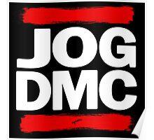 JOG DMC white Poster