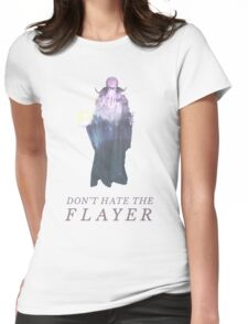 Don't Hate the Flayer Womens Fitted T-Shirt