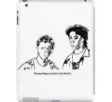 """""""Strange things are afoot at the Circle K."""" iPad Case/Skin"""