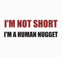 Not Short Human Nugget One Piece - Long Sleeve