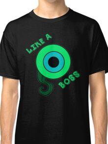 Like a Boss ! (Jacksepticeye) Classic T-Shirt
