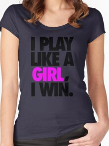 I PLAY LIKE A GIRL, I WIN. - Alternate Women's Fitted Scoop T-Shirt