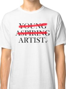 I Am An Artist Classic T-Shirt