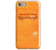 Question Everything iPhone Case/Skin