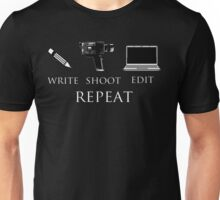 Write shoot edit repeat Unisex T-Shirt