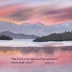Have no Fear- Psalm 27:1 by Diane Hall