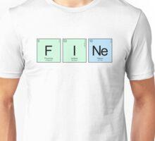"""Elements - """"Fine"""" Unisex T-Shirt"""
