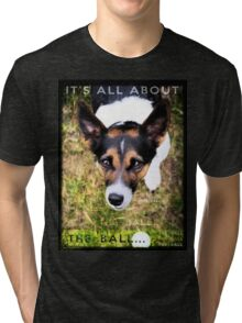 Terrier Obsession: It's All About The Ball Tri-blend T-Shirt