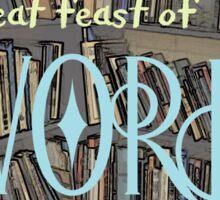 A Great Feast Of Words Sticker