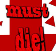 Psychiatry must die! Sticker