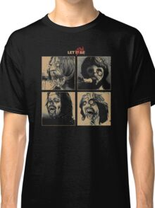 Let it (Zom)Be Classic T-Shirt