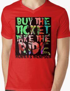 buy the ticket take the ride - hunter s thompson Mens V-Neck T-Shirt