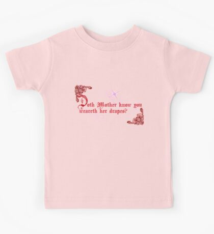 Quotes and quips - doth Mother know... Kids Tee