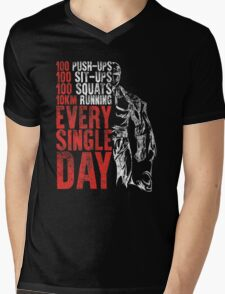 every single day Mens V-Neck T-Shirt