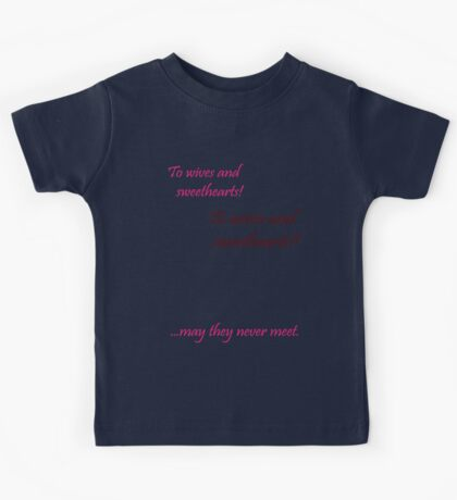 Quotes and quips - wives and sweethearts Kids Tee