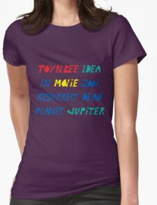Toynbee Idea Tiles Mysterious Planet Jupiter Resurrect Dead Womens Fitted T-Shirt