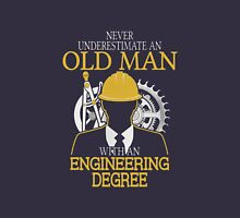 Never Underestimate An Old Man Withan Engineering Degree T-Shirt