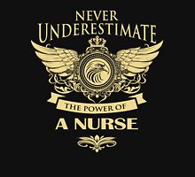 Never underestimate the power of a nurse Womens Fitted T-Shirt