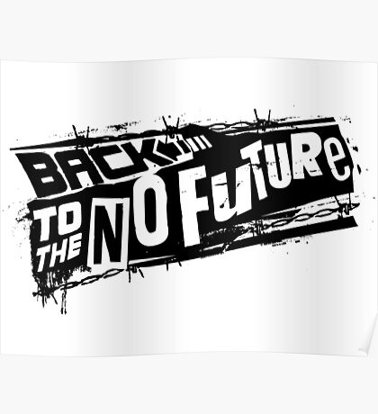 Back to the No future Poster