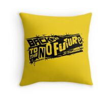 Back to the No future Throw Pillow