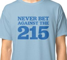 Never Bet Against The 215 Classic T-Shirt