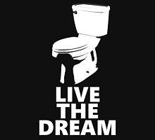Live the Dream Unisex T-Shirt