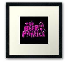 THE BEER PATRICE Framed Print