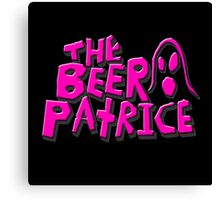 THE BEER PATRICE Canvas Print