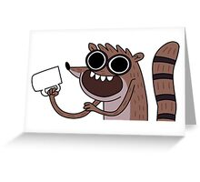 Rigby with COOFE! Greeting Card
