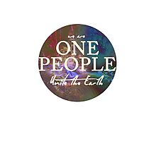We Are One People, Unite The Earth  Photographic Print